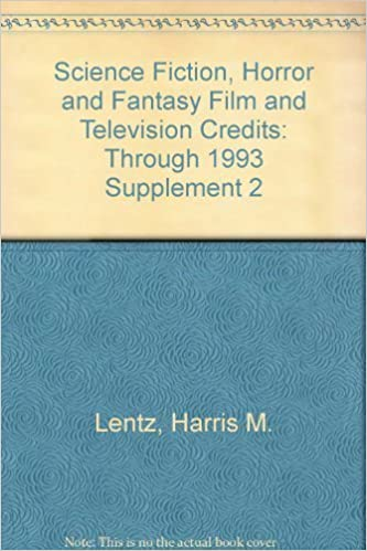 Science Fiction, Horror & Fantasy Film and Television Credits Supplement 2: Through 1993 by Lentz, Harris M., III (1994)