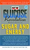 The New Glucose Revolution Pocket Guide to Sugar and Energy, Jennie Brand-Miller and Kaye Foster-Powell, 1569244650