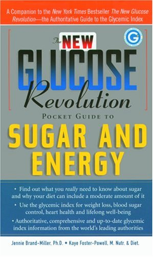 The New Glucose Revolution Pocket Guide to Sugar and Energy (The New Glucose)
