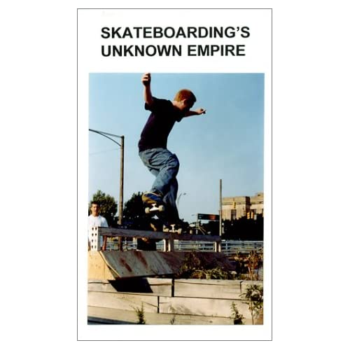 Skateboarding s Unknown Empire movie