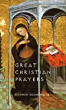 Great Christian Prayers, Stephen Redmond, 1856073254