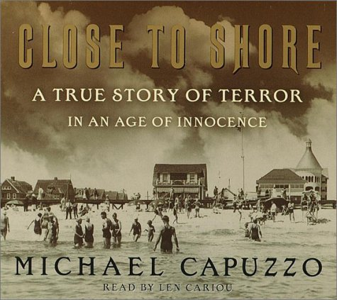 Download Close to Shore: A True Story of Terror in An Age of Innocence pdf