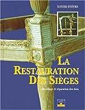 La Restauration des sièges : Recollage et réparation des bois