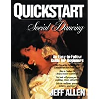QuickStart to Social Dancing: An Easy-To-Follow Guide for Beginners