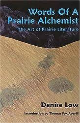 Words of a Prairie Alchemist