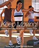 Keep Moving: Fitness Through Aerobics and Step