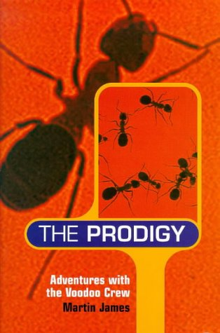 The Prodigy: Adventures With The Voodoo Crew