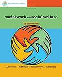 Brooks/Cole Empowerment Series: Social Work and Social Welfare: an Introduction - Practice Behaviors Workbook, Ambrosino, Rosalie and Heffernan, Joseph, 1111771987