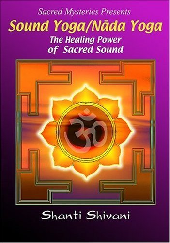 Amazon.com: Sound Yoga/Nada Yoga: The Healing Power of ...