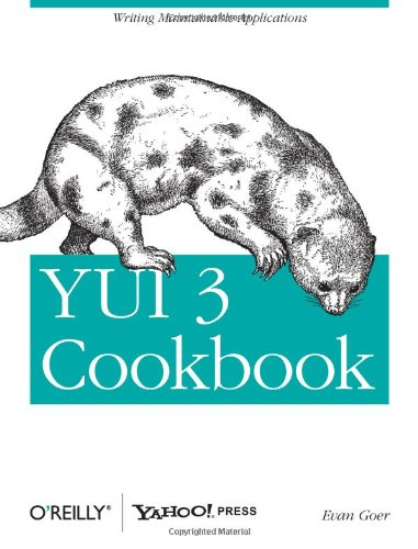 [PDF] YUI 3 Cookbook Free Download | Publisher : O'Reilly Media | Category : Computers & Internet | ISBN 10 : 1449304192 | ISBN 13 : 9781449304195