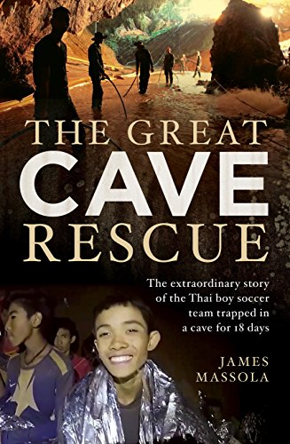 Amazon com: The Great Cave Rescue: The extraordinary story of the
