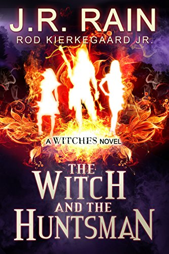 The Witch and the Huntsman (The Witches Series Book - Witch White Cauldron