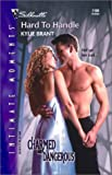 img - for Hard To Handle (Charmed And Dangerous) book / textbook / text book