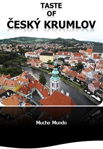 Taste of Český Krumlov: Traveling by yourself in Český Krumlov