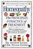 The Principles and Practice of Treatment with a Comprehensive Range of Self-Help Remedies for Common Ailments, Andrew Lockie and Nicola Geddes, 0789401487