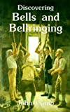 Discovering Bells and Bellringing, John Camp, 0747803269