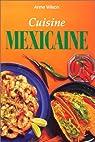 Cuisine mexicaine par Wilson