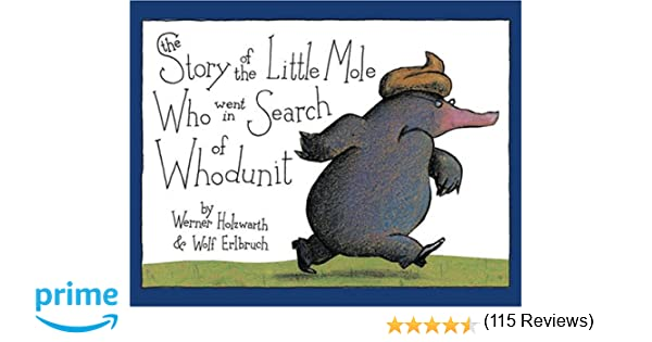 The Story of the Little Mole Who Went in Search of Whodunit Mini ...