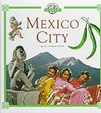 Mexico City, R. Conrad Stein, 0516003526