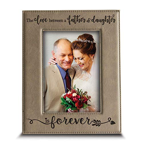 BELLA BUSTA- The Love Between a Father and Daughter is Forever from Daughter-Dad Gifts Engraved Leather Picture Frame (5