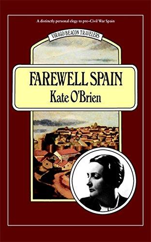 Farewell Spain  Virago Modern Classics Band 292