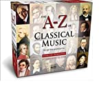 Classical Music : A to Z of Classical Music (3rd Extended Edition)