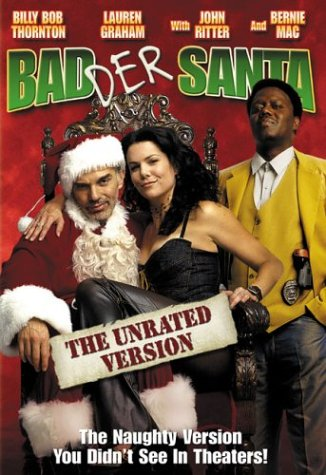 Amazoncom Badder Santa Unrated Widescreen Edition Billy Bob