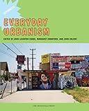 Everyday Urbanism, Margaret Crawford, John Kaliski, 1580932010