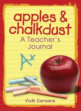 Apples & Chalkdust: A Teacher's Journal (Apples & Chalkdust Series)