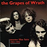Seems Like Fate by The Grapes of Wrath