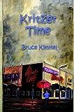 Kritzer Time, Bruce Kimmel, 1414054173