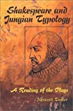 Shakespeare and Jungian Typology, Kenneth Tucker, 0786416475