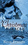 A Christmas Miracle (Holiday Hunks) (Volume 1) by  Rose Francis in stock, buy online here