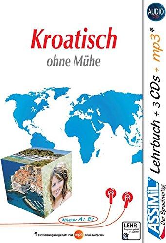 Assimil Kroatisch ohne Mühe: Lehrbuch + 3 Audio-CDs + 1 mp3-CD