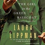 The Girl in the Green Raincoat: A Tess Monaghan Novel | Laura Lippman