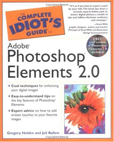 The Complete Idiot's Guide to Adobe Photoshop Elements 2.0 ebook