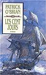 Les Aventures de Jack Aubrey, Tome 19 : Les Cent Jours  par O'Brian