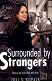 Surrounded by Strangers, Josi S. Kilpack, 1555176798