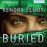 Buried: A Bone Secrets Novel | Kendra Elliot