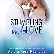 Stumbling Into Love: Fluke My Life, Book 2 Audiobook by Aurora Rose Reynolds Narrated by Carly Robins, Alexander Cendese