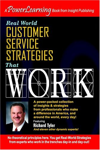 Real World Customer Services Strategies That Work (Power Learning)