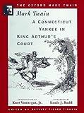 A Connecticut Yankee in King Arthur's Court 1889, Mark Twain, 0195101413