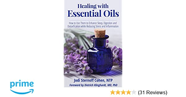 Healing with Essential Oils: How to Use Them to Enhance