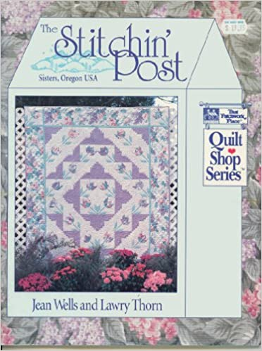 The Stitchin' Post: Sisters, Oregon USA (That Patchwork Place ... : that quilt shop - Adamdwight.com