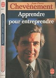 Apprendre pour entreprendre (Le Livre de poche) (French Edition)