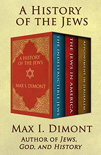 A history of the jews the indestructible jews the jews in america a history of the jews the indestructible jews the jews in america and fandeluxe Image collections