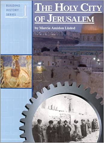 Holy City of Jerusalem (Building History Series)