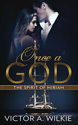 Once a God: The Spirit of Miriam