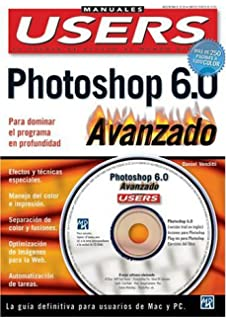 Photoshop 6 Manual Avanzado para PC y Mac en Colores, con CD-ROM: