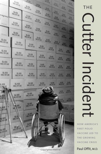 The Cutter Incident: How America's First Polio Vaccine Led to the Growing Vaccine Crisis pdf epub